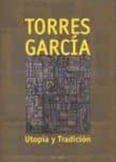 Permacultivo.es Torres Garcia. Utopia Y Tradicion Image