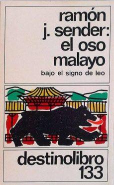 EL OSO MALAYO - RAMÓN J. SENDER | Triangledh.org