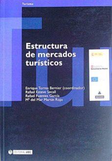 ESTRUCTURA DE MERCADOS TURÍSTICOS - VVAA   Adahalicante.org