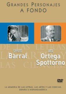 Valentifaineros20015.es Carlos Barral Y Jose Ortega Spottorno (Grandes Personajes A Fondo ) (Dvd) Image