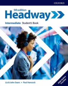 Descargar HEADWAY INTERMEDIATE STUDENT S BOOK WITH STUDENT S RESOURCE CENTR E gratis pdf - leer online