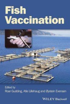 Descargas de libros electrónicos gratis para reproductores de mp3 FISH VACCINATION (Literatura española) de  9780470674550