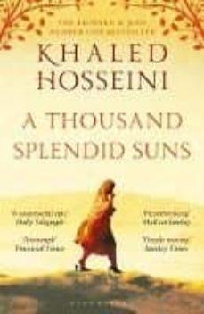Leer libros online gratis sin descargas. A THOUSAND SPLENDID SUNS