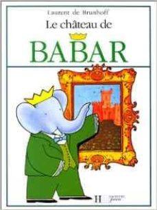 le chateau de babar-jean de brunhoff-9782010025150