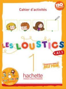 Descargar libros de google books free mac LOUSTICS A1.1 EJER+CD 9782011559050  de