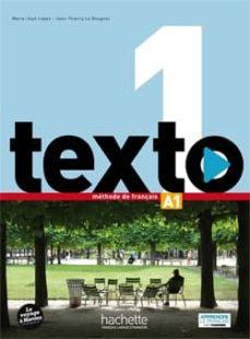 Descargar libros en francés mi kindle TEXTO 1. MÉTHODE DE FRANCAIS A1 LIVRE DE L ÉLÈVE + DVD-ROM de  PDF in Spanish 9782014015850