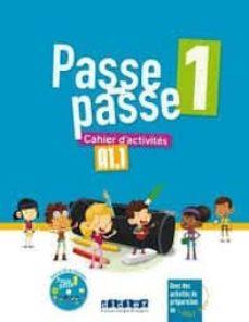 Descargar libros electrónicos gratis archivos pdf PASSE PASSE 1 A1.1 CAHIER de  (Literatura española) iBook MOBI 9782278087150