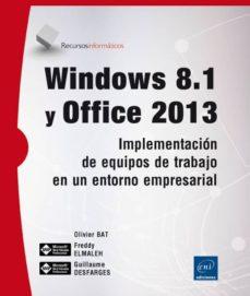 Upgrade6a.es Windows 8.1 Y Office 2013: Implementacion De Equipos De Trabajo En Un Entorno Empresarial Image
