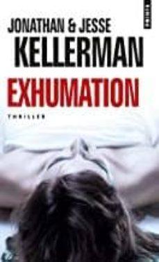 Descarga gratuita de los mejores libros del mundo. EXHUMATION 9782757874950 de KELLERMAN JESSE