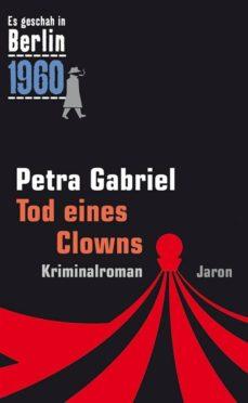 tod eines clowns (ebook)-petra gabriel-9783955520250