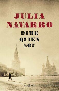 dime quien soy-julia navarro-9788401337550