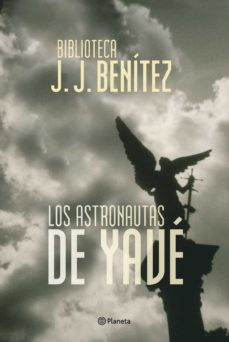 los astronautas de yave-j.j. benitez-9788408053750