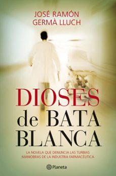 Libros gratis para descargar en iphone DIOSES DE BATA BLANCA FB2 iBook (Literatura española)