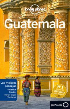 guatemala 2017 (6ª ed.) (lonely planet)-lucas vidgen-daniel c. schechter-9788408164050