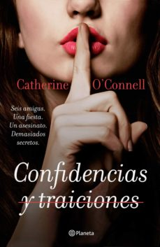 Libros pdf descarga gratuita CONFIDENCIAS Y TRAICIONES PDF DJVU RTF (Literatura española) 9788408206750