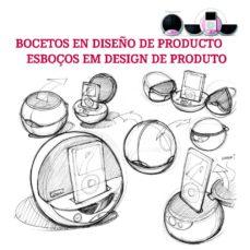 bocetos en diseño de producto-9788415227250