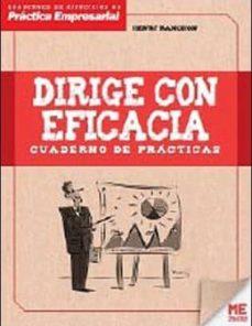 dirige con eficacia: cuaderno de practicas-hanry ranchon-9788415322450