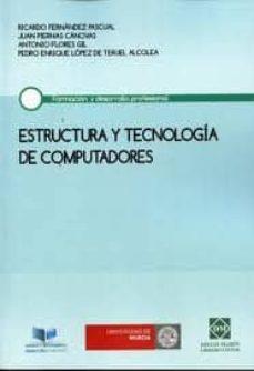 ESTRUCTURA Y TECNOLOGIA DE COMPUTADORES - RICARDO FERNANDEZ PASCUAL | Triangledh.org