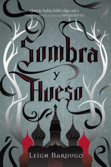 Descargar archivo pdf archivo ebook GRISHA I :SOMBRA Y HUESO de LEIGH BARDUGO (Spanish Edition)