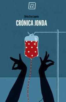 crónica jonda-silvia cruz lapeña-9788416001750