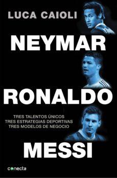 neymar, ronaldo, messi (ebook)-luca caioli-9788416029150