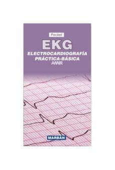 Libros electrónicos gratis para descargar para Android EKG: POCKET: ELECTROCARDIOGRAFIA PRACTICA - BASICA de AMIR 9788416042050