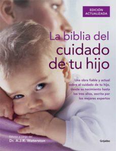 Descargar Ebook para microprocesador gratis LA BIBLIA DEL CUIDADO DE TU HIJO de A. J. R. WATERSTON en español RTF