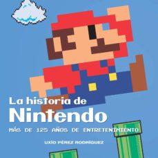 Vinisenzatrucco.it La Historia De Nintendo: Mas De 125 Años De Entretenimiento (4ª Ed) Image