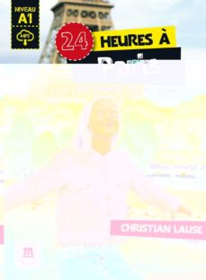 Descargar ebook descargar 24 HEURES A PARIS + MP3 TELECHARGEABLE A1  de