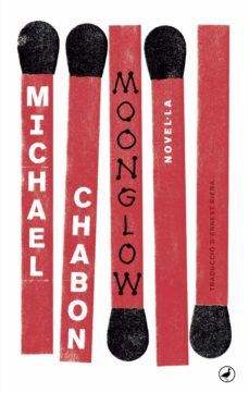 moonglow-michael chabon-9788416673650