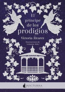Ebooks descargar de kindle kindle EL PRINCIPE DE LOS PRODIGIOS (Spanish Edition)