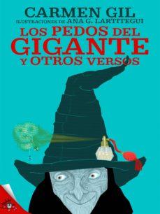 los pedos del gigante y otros versos divertidos (ebook)-carmen gil-9788416873050
