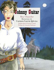Descargar epub ebooks para iphone JOHNNY GUITAR 9788416968350 PDB FB2 de ROY CHANSLOR (Spanish Edition)