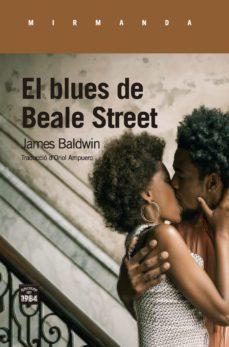 el blues de beale street-james baldwin-9788416987450