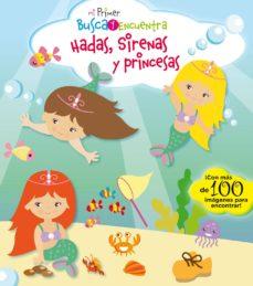 Upgrade6a.es Mi Primer Busca Y Encuentra: Hadas, Sirenas Y Princesas Image
