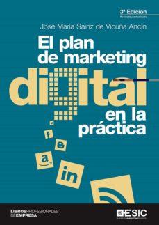 el plan de  marketing digital en la practica (3ª ed.)-jose maria sainz de vicuña ancin-9788417129750
