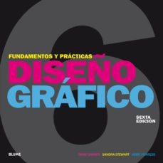 Diseño Gráfico Fundamentos Y Prácticas 6ª Ed 2018 David Dabner Comprar Libro 9788417254650