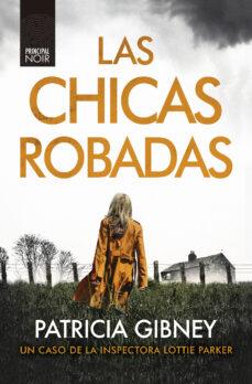 Geekmag.es Las Chicas Robadas (Serie Lottie Parker 2) Image