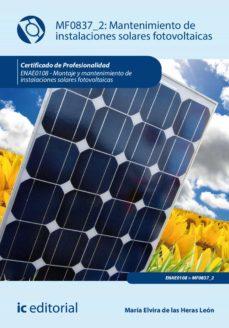 mantenimiento de instalaciones solares fotovoltaicas. enae0108 (ebook)-maria elvira de las heras leon-9788417343750