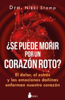 Rapidshare descargar ebook shigley ¿SE PUEDE MORIR POR UN CORAZÓN ROTO? de NIKKI STAMP 9788417399450 in Spanish