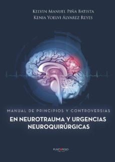 Audiolibros gratis descargar mp3 MANUAL DE PRINCIPIOS Y CONTROVERSIAS EN NEUROTRAUMA Y URGENCIAS NEUROQUIRURGICAS
