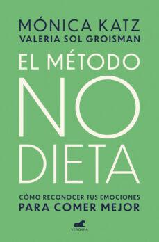 El metodo no dieta libro