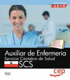 auxiliar de enfermeria: servicio cantabro de salud. scs. test-9788417674250