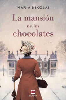 Inmaswan.es La Mansion De Los Chocolates (Libro Maeva Del Año 2019) Image