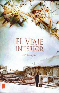 Descargar epub book en kindle EL VIAJE INTERIOR en español 9788417721350  de MICHEL PLATON