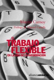 Vinisenzatrucco.it El Trabajo Flexible En La Era De La Informacion Image