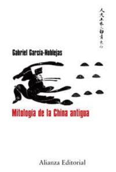 mitologia de la china antigua-gabriel garcia-noblejas-9788420682150