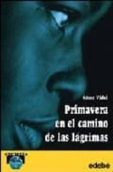 Valentifaineros20015.es Primavera En El Camino De Las Lagrimas Image