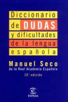 Descargar DICCIONARIO DE DUDAS Y DIFICULTADES DE LA LENGUA ESPAÃ'OLA gratis pdf - leer online
