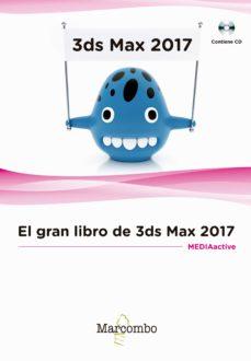 Descargar EL GRAN LIBRO DE 3DS MAX 2017 gratis pdf - leer online